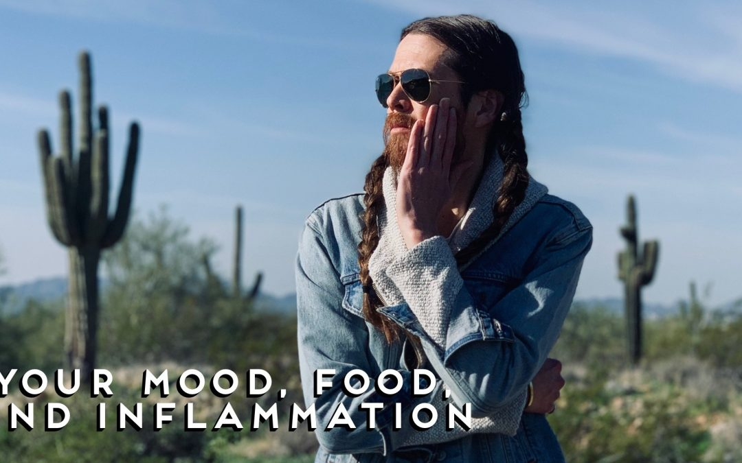 YOUR MOOD, FOOD AND INFLAMMATION