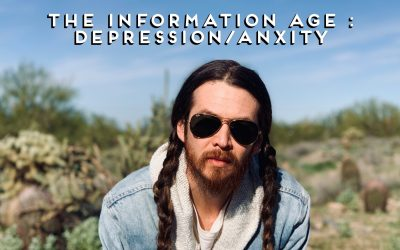 THE INFORMATION AGE: DEPRESSION/ANXIETY