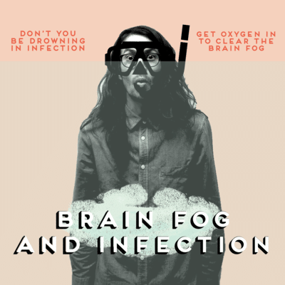 BRAIN FOG AND INFECTION