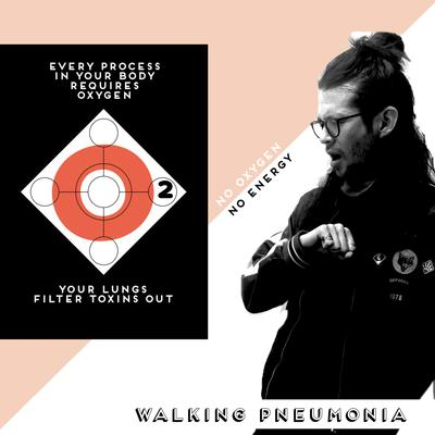WALKING PNEUMONIA