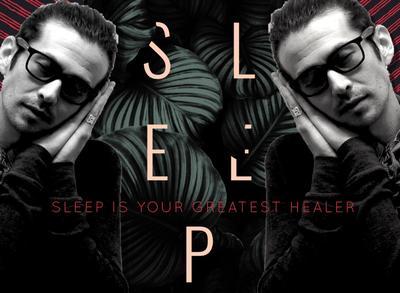SLEEP – THE GREAT HEALER